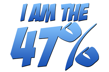I Am the 47%