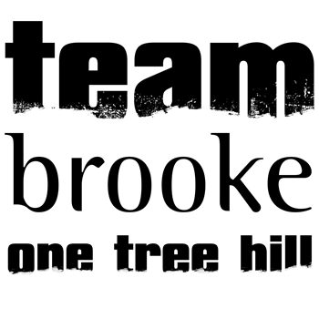 Team Brooke - One Tree Hill T-Shirts, Hoodies & Gifts - Whee! TV