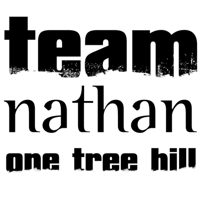 Team Nathan - One Tree Hill