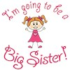 I'm Going Big Sister