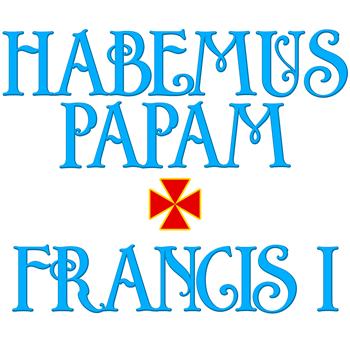 Habemus Papam - Francis I