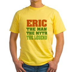 Eric The Legend Yellow T-Shirt