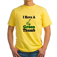 I Have A Green Thum Yellow T-Shirt