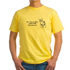 Chihuahuas Kick But Yellow T-Shirt