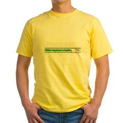 please-wait Yellow T-Shirt