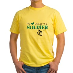 My heart belongs to a Soldier Yellow T-Shirt