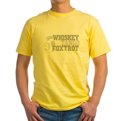 WhiskeyTangoFoxtrot3 Yellow T-Shirt