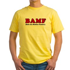 BAMF Yellow T-Shirt