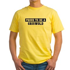 Proud to be Griswold Yellow T-Shirt