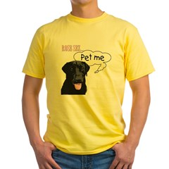 Rose Sez... Pet Me Yellow T-Shirt