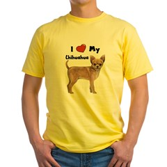 I Love My Chihuahua Yellow T-Shirt
