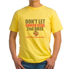 Dont Let Cancer Steal 2nd Base Yellow T-Shirt