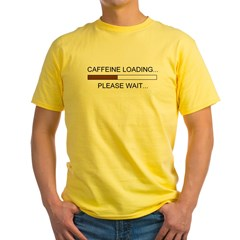 Caffeine Loading Yellow T-Shirt