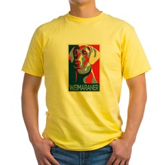 Vote Weimaraner! Yellow T-Shirt