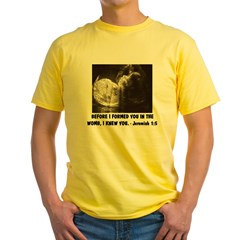 BEFORE I FORMED YOU IN THE WOMB Yellow T-Shirt