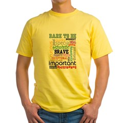 Dare to Be T-Shirt Yellow T-Shirt