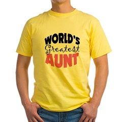 World's Greatest Aunt Yellow T-Shirt