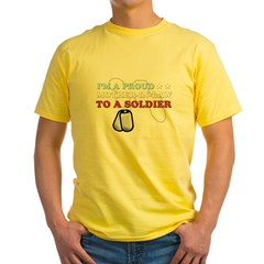 Proud MIL to a Soldier Yellow T-Shirt