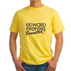 Edward Prefers Brunettes Yellow T-Shirt
