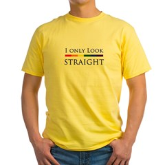 I Only Look Straigh Yellow T-Shirt