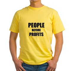 People Before Profits Yellow T-Shirt