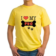 I Love My Pug Yellow T-Shirt