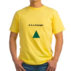 Its a Triangle Yellow T-Shirt