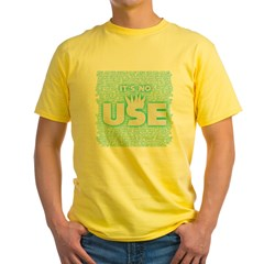 SOS10 - 'It's No Use' Fitted Yellow T-Shirt