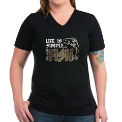 Life Is Simple...FISH Women's V-Neck Dark T-Shirt