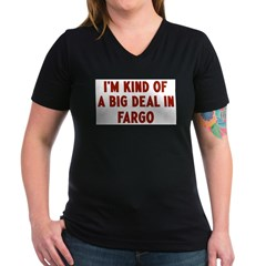 Big Deal in Fargo Women's V-Neck Dark T-Shirt