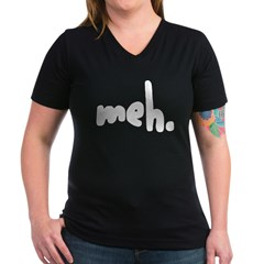 'meh.' Women's V-Neck Dark T-Shirt