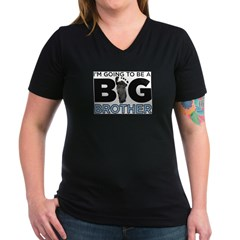 Im Going To Be A Big Brother Women's V-Neck Dark T-Shirt