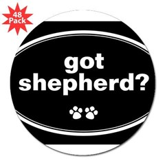 "Got Shepherd? Oval 3"" Lapel Sticker (48 pk)"