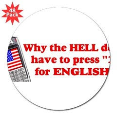 "Press ""1"" for English? 3"" Lapel Sticker (48 pk)"