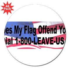"Does My Flag Offend You 3"" Lapel Sticker (48 pk)"