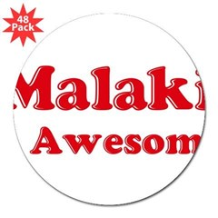 "Malaki is Awesome 3"" Lapel Sticker (48 pk)"