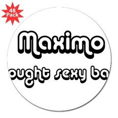 "Sexy: Maximo 3"" Lapel Sticker (48 pk)"