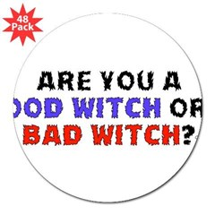 "Good Witch or Bad Witch? 3"" Lapel Sticker (48 pk)"