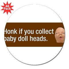 "Collect baby doll heads 3"" Lapel Sticker (48 pk)"