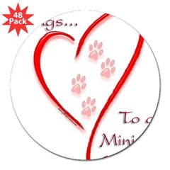 "Min Pin Heart Belongs Rectangle 3"" Lapel Sticker (48 pk)"