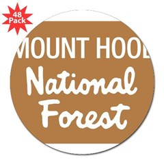 "Mount Hood (Sign) National Fo Sticker (Rectangular 3"" Lapel Sticker (48 pk)"