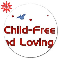 "Child Free 3"" Lapel Sticker (48 pk)"