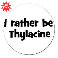 "Rather be a Thylacine 3"" Lapel Sticker (48 pk)"
