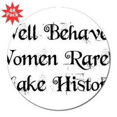 "Well Behaved 3"" Lapel Sticker (48 pk)"