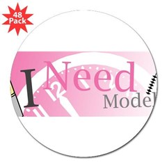 "I Need Models 3"" Lapel Sticker (48 pk)"