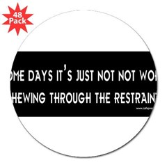 "Some Days 3"" Lapel Sticker (48 pk)"