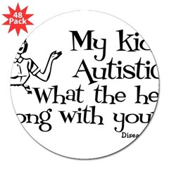 "My kid's Autistic Rectangle 3"" Lapel Sticker (48 pk)"