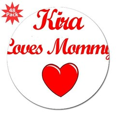 "Kira Loves Mommy Rectangle 3"" Lapel Sticker (48 pk)"