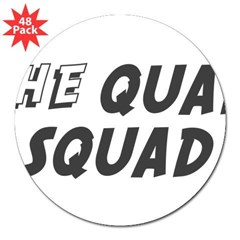 "THE QUAD SQUAD Rectangle 3"" Lapel Sticker (48 pk)"