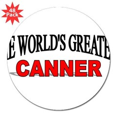 """The World's Greatest Canner"" Sticker (Rectangular 3"" Lapel Sticker (48 pk)"